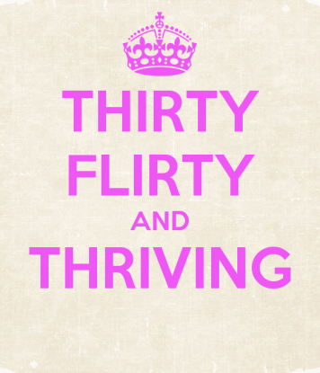 thirty-flirty-and-thriving--3